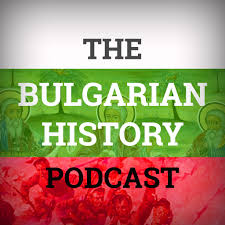 The Bulgarian History Podcast