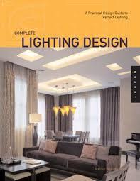 lighting living room complete guide: complete lighting design a practical design guide for perfect lighting quarry book marilyn zelinsky  amazoncom books