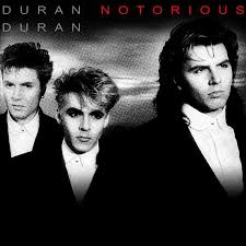 Duran <b>Duran</b> – <b>Notorious</b> (45 mix) Lyrics | Genius Lyrics
