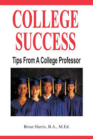 cheap becoming a college professor becoming a college get quotations middot college success tips from a college professor