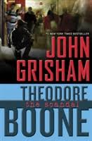 Theodore Boone: The <b>Scandal</b> by <b>John Grisham</b> | Signed First ...