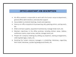 Office Assistant Job Description Resume   resumeseed.com ... Job Description qualifications responsibilities; office assistant is responsible to work with the human resource department ...