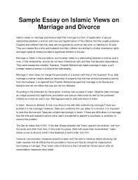 sample essay on islamic views on marriage and divorcesample essay on islamic views on marriage and divorce islamic views on marriage and divorce hold