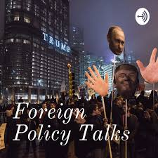 Foreign Policy Talks