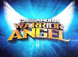 Cassandra: Warrior Angel (TV5) – 01 August 2013
