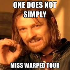 Monster Energy Pit Blog - Vans Warped Tour - This LOTR meme never ... via Relatably.com