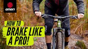 How To Use Your Brakes Like A Pro Mountain Biker | <b>MTB Braking</b> ...