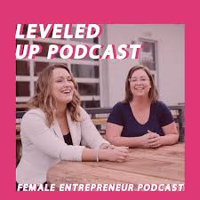 Leveled Up Podcast