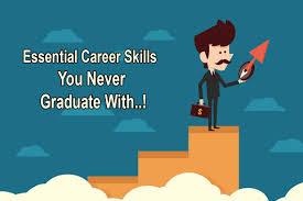 essential career skills you never graduate