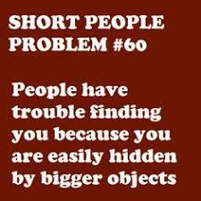 Short People Problems on Pinterest | Short Girl Problems, Single ... via Relatably.com
