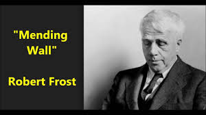 mending wall robert frost poet himself recites good fences make mending wall robert frost poet himself recites good fences make good neighbors