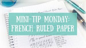 mini tip monday french ruled paper