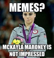 Memes? McKayla Maroney is not impressed - PDC thirsty - quickmeme via Relatably.com