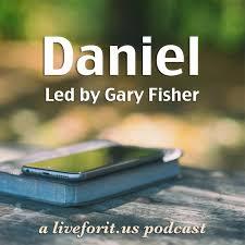 Liveforit Daniel Study
