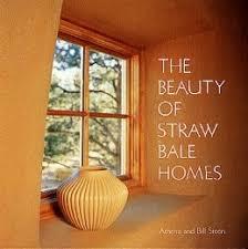 Books   Strawtec StrawtecTHE BEAUTY OF STRAW BALE HOMES Athena and Bill Steen ISBN