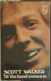 <b>Scott Walker</b> - '<b>Til</b> The Band Comes In (1970, Cassette) | Discogs