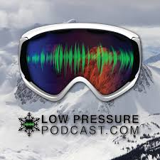 Low Pressure Podcast: The Podcast for Skiers