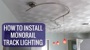 how to install a monorail track lighting system best track lighting system