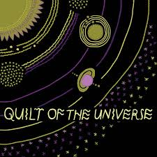 Quilt of the Universe | S P I N S T E R