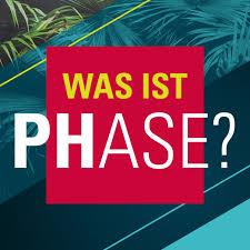 Was ist PHase?