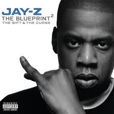 <b>JAY</b>-<b>Z</b> - The <b>Blueprint 2</b>: The Gift & The Curse Lyrics and Tracklist ...
