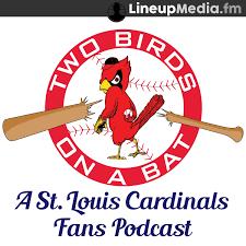 Two Birds on a Bat - a St. Louis Cardinals podcast