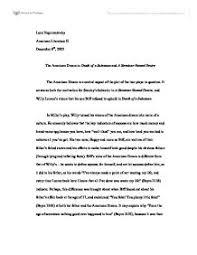 death of a salesman american dream essay  wwwgxartorg the american dream in death of a salesman and a streetcar named the american dream in