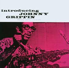 GRIFFIN, JOHNNY - <b>Introducing Johnny Griffin</b> - Amazon.com Music