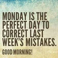 Image result for beginning of the week motivational quotes