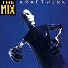 <b>Kraftwerk - The Mix</b> | Releases, Reviews, Credits | Discogs