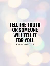 Truth Quotes   Truth Sayings   Truth Picture Quotes (1060 Images)