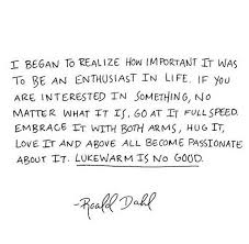 Quote of the Day: Roald Dahl | The Midnight Station via Relatably.com