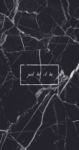screen background image handy living: black marble just let it be quote grunge tumblr aesthetic iphone background wallpaper