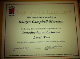 certifications kaitlyn campbell merriam seneca college certificate of recognition and appreciation variety village level 2 inclusion katimavik participation certificate