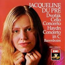 <b>Jacqueline du</b> Pre, Antonin Dvorak, Franz Joseph <b>Haydn</b>, Daniel ...