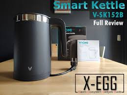 <b>Viomi</b> - <b>Smart Kettle</b> (V-SK152B) XEGG.REVIEW - Mi Gadgets - Mi ...