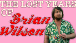 The Lost Years Of <b>Brian Wilson</b> - YouTube