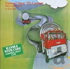 <b>Canned Heat</b> '<b>70</b> Concert: Recorded Live in Europe: Amazon.sg ...