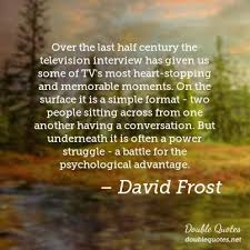 David Frost Quotes: Collected quotes from David Frost with images ...