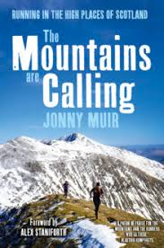<b>The Mountains are Calling</b> by Jonny Muir | Sandstone Press