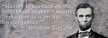Abraham Lincoln Quotes On Slavery. QuotesGram