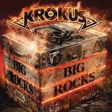 <b>Krokus</b>: <b>BIG ROCKS</b> - Music Streaming - Listen on Deezer