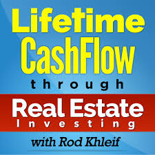 Lifetime Cash Flow Through Real Estate Investing