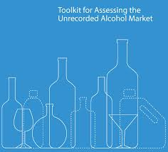 home international alliance for responsible drinking toolkit for assessing the unrecorded alcohol market