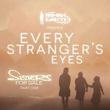 Sisters for Sale: Every Stranger's Eyes