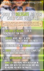 best images about child care marketing management on in child care delegation is the key to survival we too often see you
