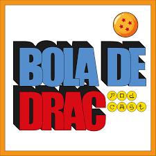 Bola de Drac Podcast