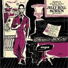 <b>Jelly</b> Roll <b>Morton</b> - <b>Piano</b> Solos / SONY UK 88985448271 - Vinyl