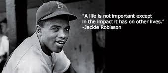 Jackie Robinson Movie Quotes. QuotesGram via Relatably.com