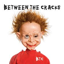 Between The Cracks
